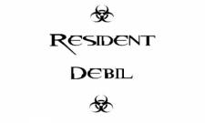 Resident Debil